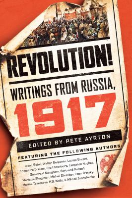 Revolution! : writings from Russia, 1917