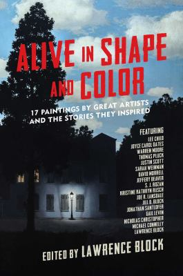Alive in shape and color : 17 paintings by great artists and the stories they inspired