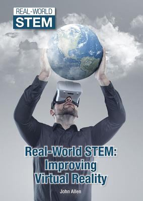 Real-world STEM : improving virtual reality