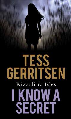 I know a secret : a novel