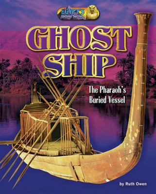 Ghost ship : the pharaoh's buried vessel