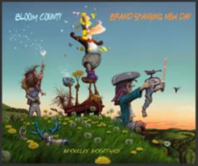 Bloom County : brand spanking new day