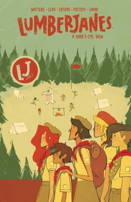 Lumberjanes. A bird's-eye view
