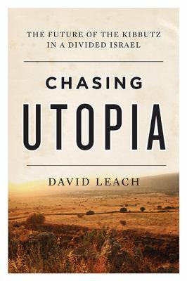 Chasing utopia :