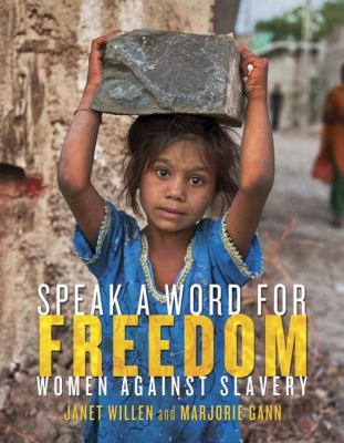 Speak a word for freedom : women against slavery