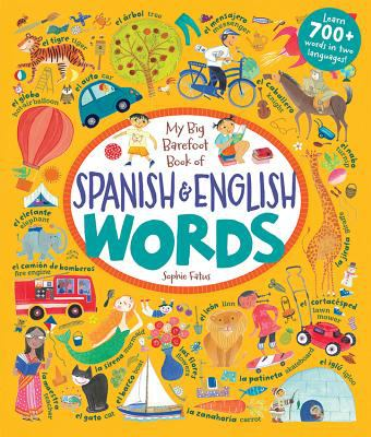 My big Barefoot book of Spanish & English words