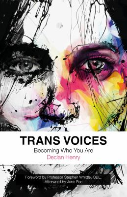 Trans voices : becoming who you are