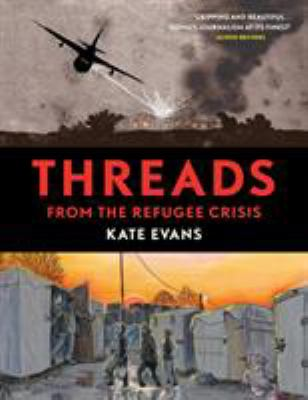 Threads : from the refugee crisis