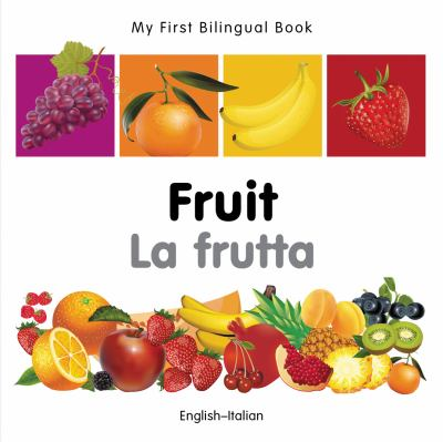 Fruit = La frutta : English-Italian