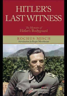 Hitler's last witness :