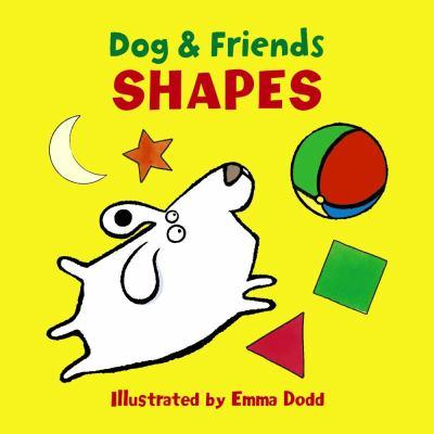Dog & friends : shapes