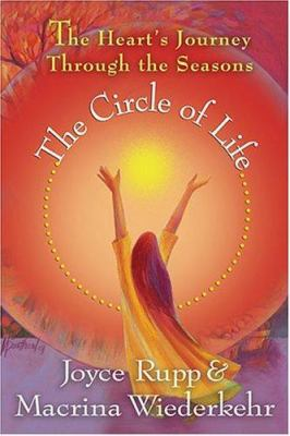 The circle of life : the heart's journey through the seasons