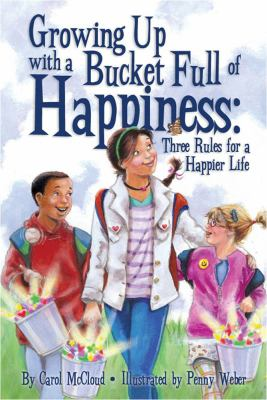 Growing up with a bucket full of happiness :