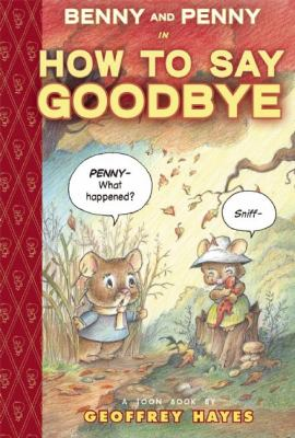 Benny and Penny in How to say goodbye :