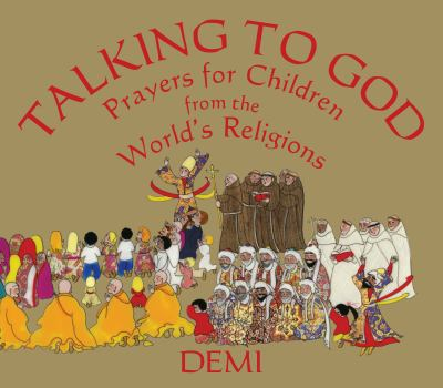 Talking to God : prayers for children from the world's religions