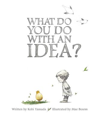 What Do You Do with an Idea? book cover