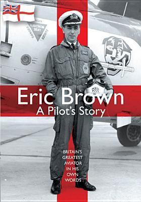 Eric Brown : a pilot's story
