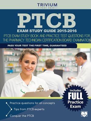 PTCB exam study guide 2015-2016 :