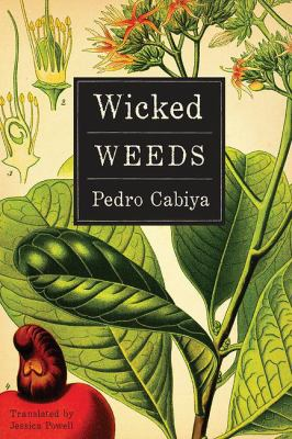 Wicked weeds :
