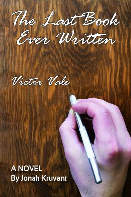 The last book ever written, Victor Vale :