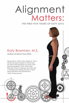 Alignment matters : the first five years of Katy Says