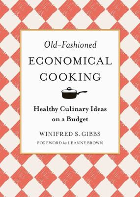 Old-fashioned economical cooking :