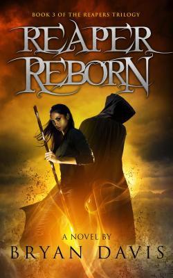 Reaper reborn: a novel