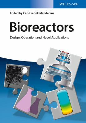 Bioreactors : design, operation and novel applications