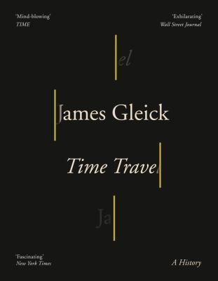 Time travel by James Gleick.