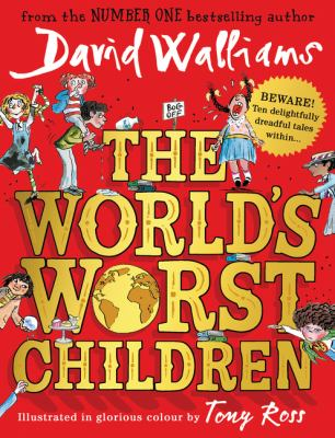 The world's worst children by David Walliams.