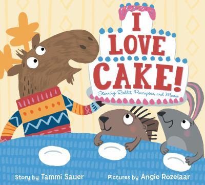 I love cake! :