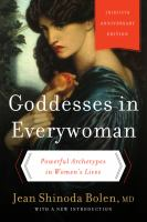 Goddesses in Everywoman: Powerful Archetypes in Womens Lives book cover