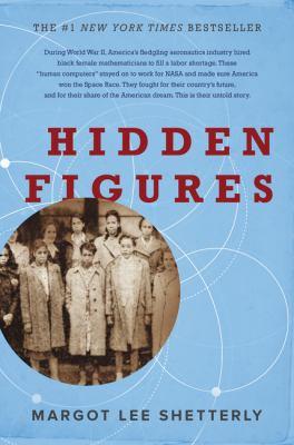 Hidden Figures by Margot Lee