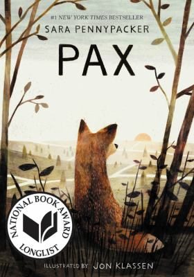 Pax by Sara Pennypacker.