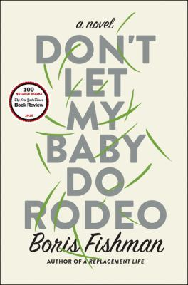 Don't let my baby do rodeo :