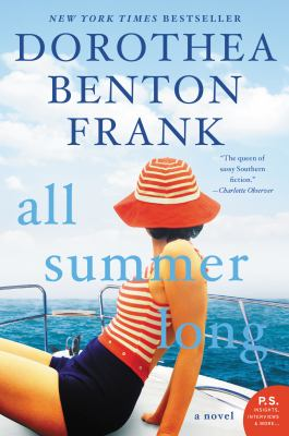 All Summer Long A Novel