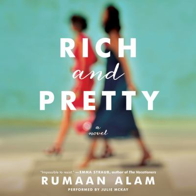 Rich and Pretty A Novel
