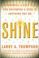 Shine  by Larry A. Thompson