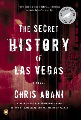 The secret history of Las Vegas :