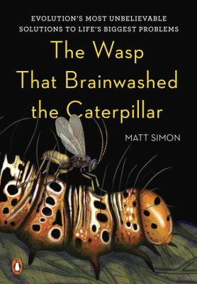 The wasp that brainwashed the caterpillar :