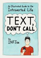Text, Don't Call : an Illustrated Guide to the Introverted Life book cover