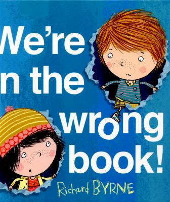 We're in the wrong book! by Richard Byrne.