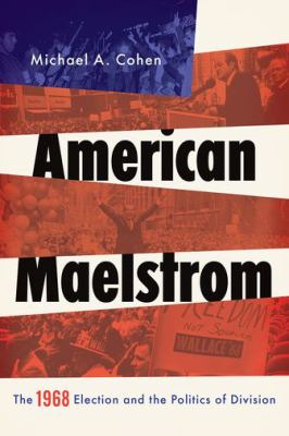 American maelstrom :