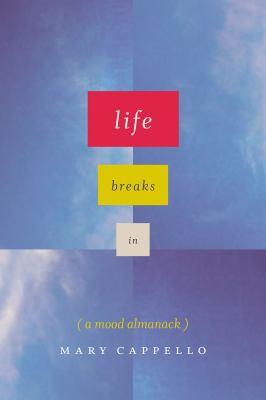 Life breaks in :
