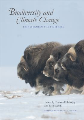Biodiversity and climate change : transforming the biosphere