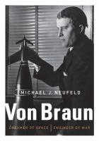 Von Braun: Dreamer of Space, Engineer of War book cover