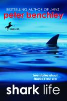 Shark Life: True stories about Sharks and the Sea book cover