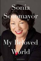 My-Beloved-World-Sonia-Sotomayor-9780307594884.