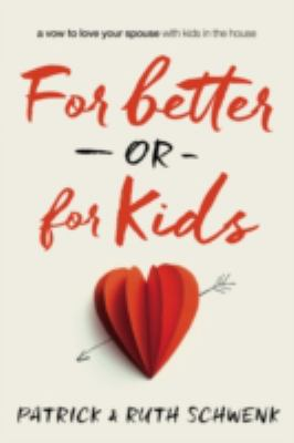 For better or for kids :