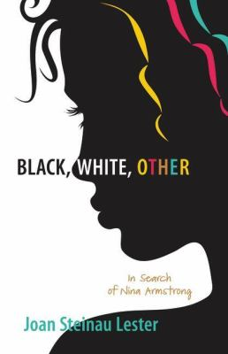Cover of Black, White, Other by Joan Steinau Lester